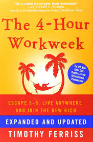 Click the Image to Buy a Copy of: Tim Ferriss' - The 4-Hour Work Week
